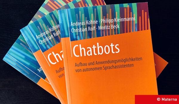 Buchtipp: Chatbots. Aufbau und Anwendungsmöglichkeiten von autonomen Sprachassistenten
