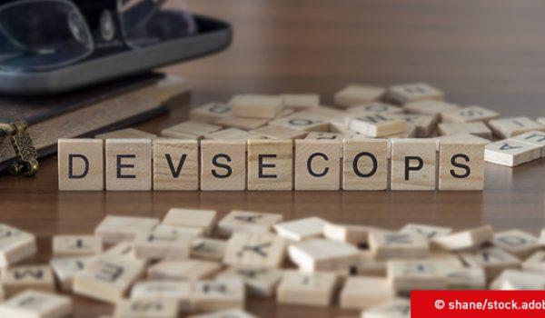 DevSecOps – Kontinuierlich sicherer entwickeln